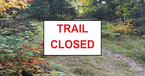 Trails Closed For Maintenance